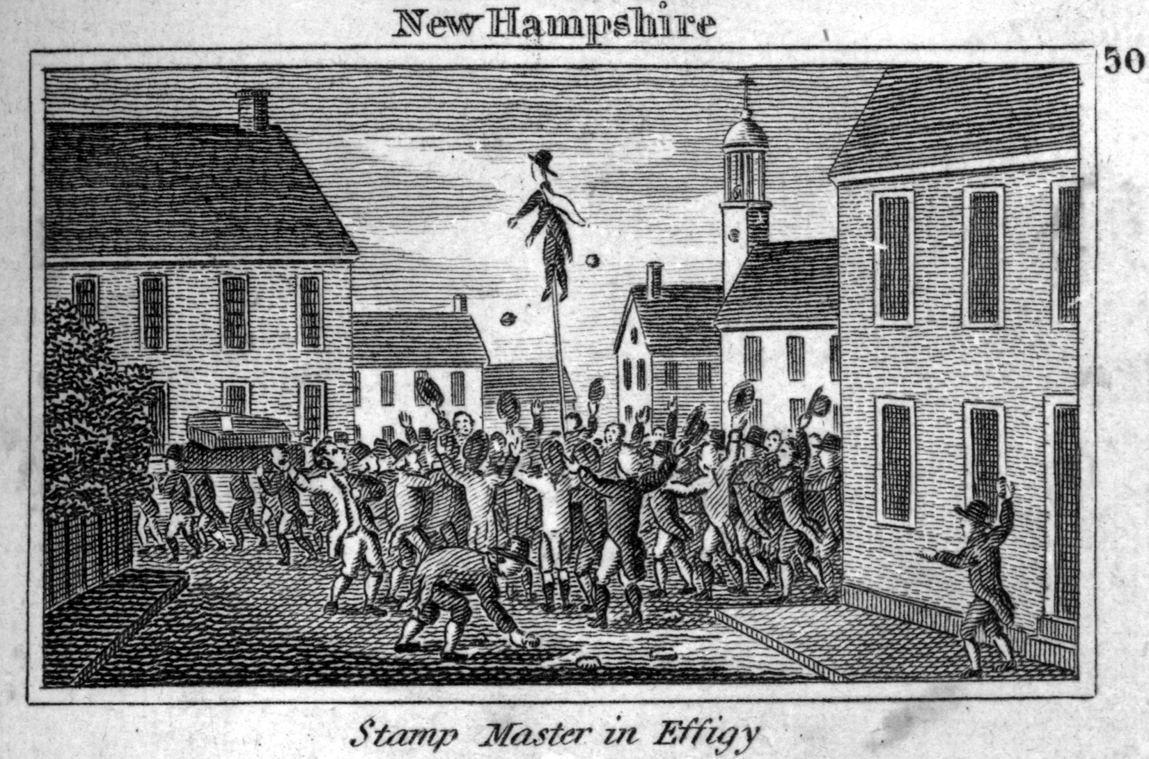 An engraving shows a town square bordered with two story colonial houses. In the center of the square is a crowd of people gathered, facing inwards, most with their arms up. Some hold hats in their upstretched hands. In the center of the crowd is a likeness of a person up on a stick above people's heads. There are two circular items up in the air near the figure. One person in front is bending down, perhaps to pick something up. About five figures to the left and in the background are carrying a large box on their shoulders. Above the engraving are the words
